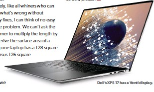 ?? ?? Dell's XPS 17 has a Venti display.