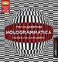 ??  ?? TOM HILLENBRAND: Hologrammatica Kiepenheuer & Witsch, 560 Seiten, 12 Euro Hörbuch Gelesen von Oliver Siebeck Lübbe Audio, 933 Min./ 3 MP3-CDs, 14,90 Euro