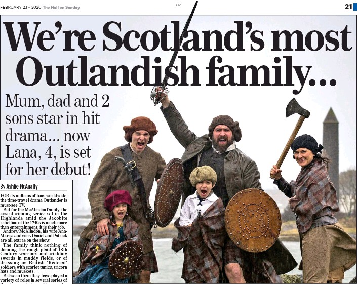 ??  ?? FAMILY AFFAIR: Andrew, Ana-Marija, Daniel and Patrick McAlindon are all extras on Outlander – and hope daughter Lana, far left, will soon join the cast