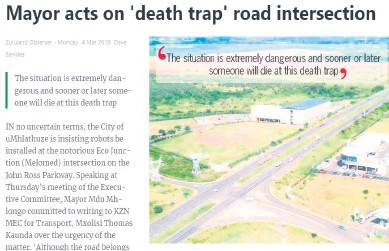 ??  ?? In a city Exco meeting held in March this year, uMhlathuze Mayor Mdu Mhlongo said the intersection was a 'death trap' and that action needed to be taken by his department officials to ensure the safety of city road users. Zululand Observer archive: 4 March 2019