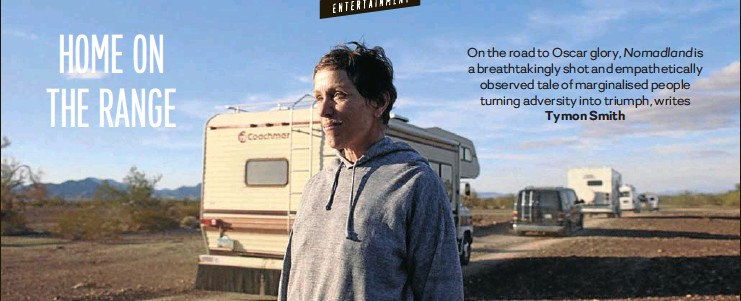 ?? IMAGE: SEARCHLIGHT PICTURES ?? Frances McDormand as the 'houseless, not homeless' Fern.
