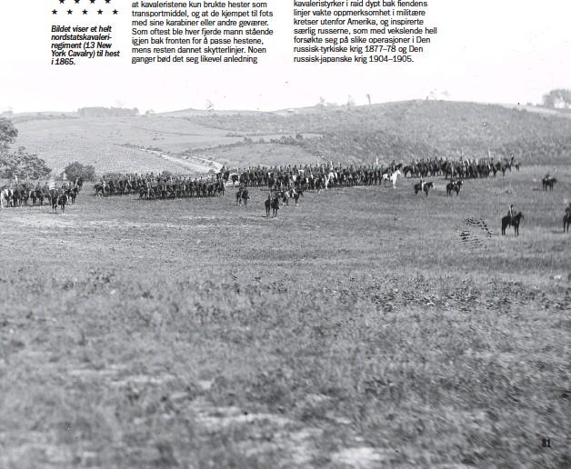??  ?? Bildet viser et helt nordstatskavaleriregiment (13 New York Cavalry) til hest i 1865.