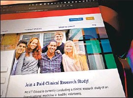 ?? Jerome Adamstein Los Angeles Times ?? THE WCCT Global website. The company recently was recruiting healthy adults who can set aside up to 10 days for clinical trials helping companies test drugs.