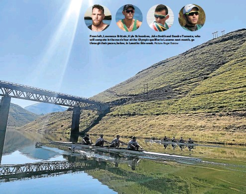 ?? Picture: Roger Barrow ?? From left, Lawrence Brittain, Kyle Schoonbee, John Smith and Sandro Torrente, who will compete in the men's four at the Olympic qualifier in Lucerne next month, go through their paces, below, in Lesotho this week.