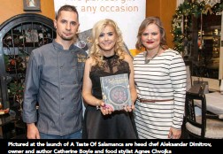 ??  ?? Pictured at the launch of A Taste Of Salamanca are head chef Aleksandar Dimitrov, owner and author Catherine Boyle and food stylist Agnes Chvojka