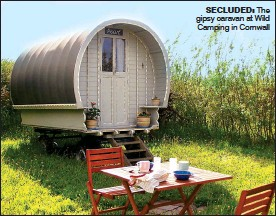 ??  ?? SECLUDED: The gipsy caravan at Wild Camping in Cornwall