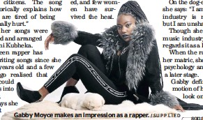 ?? /SUPPLIED ?? Gabby Moyce makes an impression as a rapper.