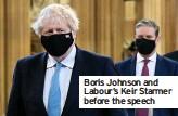 ??  ?? Boris Johnson and Labour's Keir Starmer before the speech