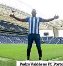??  ?? Pedro Valdés no FC Porto