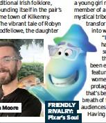 ??  ?? FRIENDLY RIVALRY: Pixar's Soul