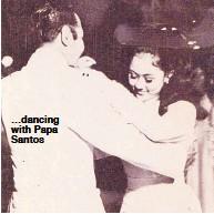??  ?? …dancing with Papa Santos