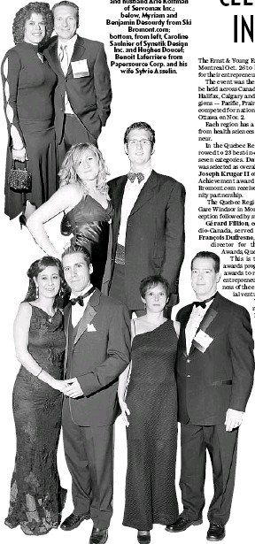 ??  ?? Left, Arianne Koifman and husband Arie Koifman of Servomax Inc.; below, Myriam and Benjamin Désourdy fromSki Bromont.com; bottom, from left, Caroline Saulnier of Synetik Design Inc. and Hughes Doucet; Benoit Laferrière from Papersource Corp. and...