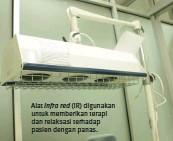 ??  ?? Alat infra red (IR) digunakan untuk memberikan terapi dan relaksasi terhadap pasien dengan panas.