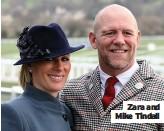 ??  ?? Zara and Mike Tindall