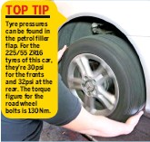 ??  ?? 17 CHECK WHEELS Scru­ti­nise all tyres. En­sure they're road le­gal, with ad­e­quate tread – use a depth gauge if avail­able – and look for crack­ing, kerb­ing or bulging. With the hand­brake off, rock the wheels top to bot­tom; sig­nif­i­cant play points to sus­pen­sion prob­lems. Fi­nally, spin them and lis­ten for the drone of a worn wheel bear­ing.