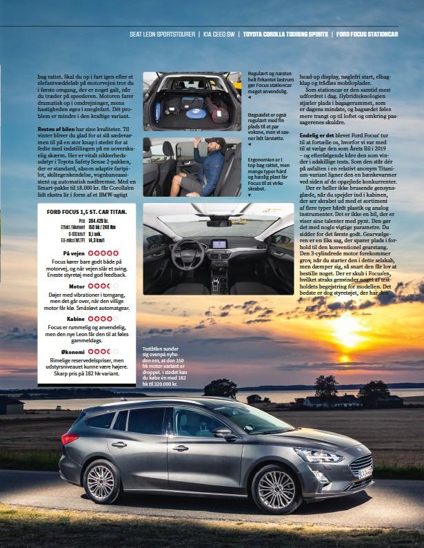 ??  ?? Testbilen sunder sig ovenpå nyheden om, at den 150 hk motor-variant er droppet. I stedet kan du købe én med 182 hk til 320.000 kr.