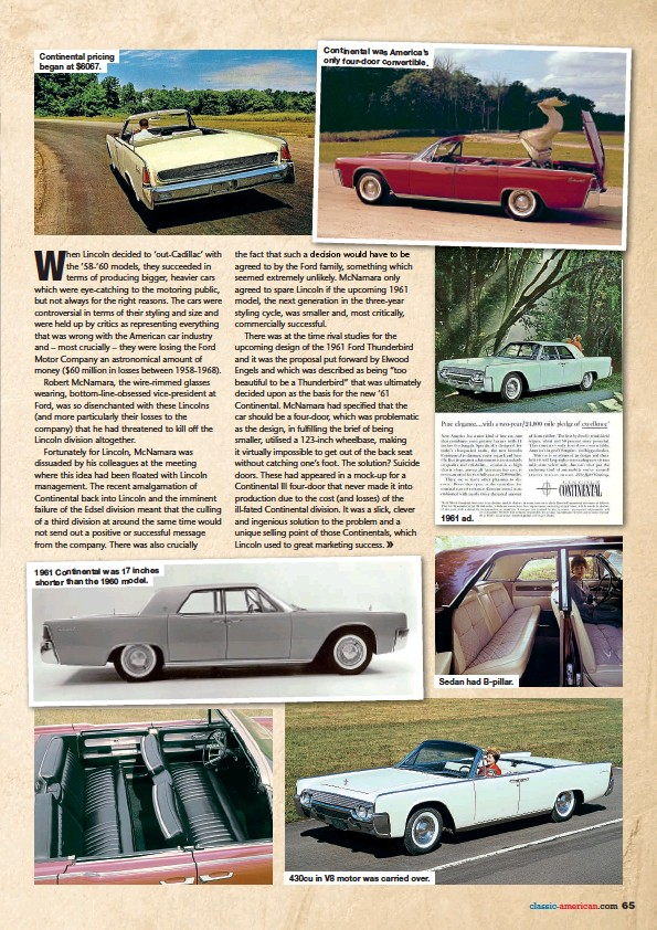 ??  ?? Continental pricing began at $6067. 1961 Continental was 17 inches shorter than the 1960 model. Continental was America's only four-door convertible. 430cu in V8 motor was carried over. 1961 ad. Sedan had B-pillar.