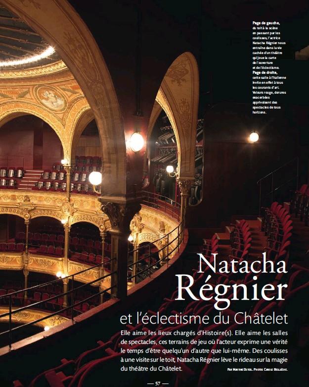 ??  ?? Page de gauche, du toit à la scène en passant par les coulisses, l'actrice Natacha Régnier nous entraîne dans la vie cachée d'un théâtre qui joue la carte de l'ouverture et de l'éclectisme. Page de droite, cette salle à l'italienne invite en e7et à...