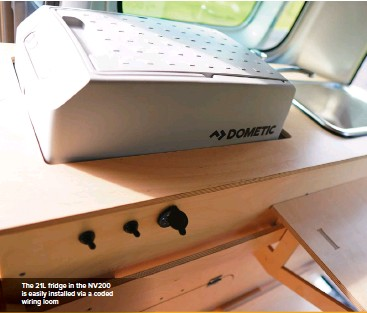 ??  ?? The 21L fridge in the NV200 is easily installed via a coded wiring loom