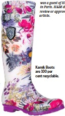 ??  ?? Kamik Boots are 100 per cent recyclable.