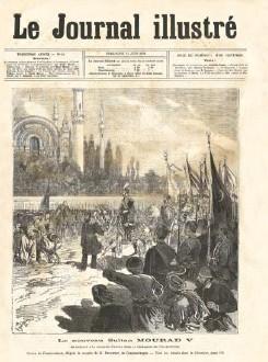 ??  ?? Le Journal Illustré, 11 Haziran 1876 tarihli sayısında Sultan V. Murat'ın kılıç kuşanma törenini resmetmesine rağmen bu tören yapılamamıştı (üstte). Veliaht Şehzade Murat Efendi, Sultan Abdülaziz ile birlikte çıktıkları Avrupa seyahati sırasında Londra'da çekilen fotoğrafında.