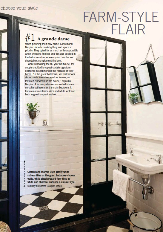 ??  ?? Clifford and Maryke used glossy white subway tiles on the guest bathroom shower walls, while checkerboard floor tiles in white and charcoal enhance a classic style. Subway tiles from Douglas Jones