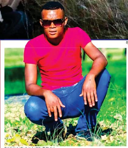 ??  ?? Survivor: Leribe-based artiste Dj Shaker