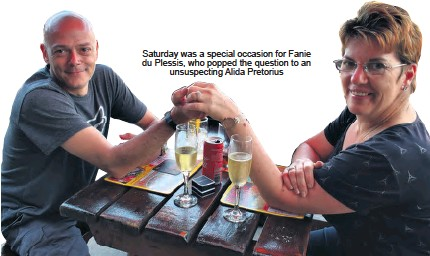 ??  ?? Saturday was a special occasion for Fanie du Plessis, who popped the question to an unsuspecting Alida Pretorius