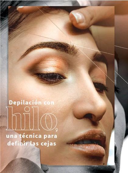 ??  ?? Para el cuidado de las cejas aconseja peinarlas a diario y aplicar tratamientos con vitamina E o aceites para humectarlas.