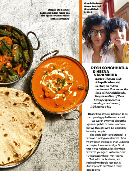 ??  ?? Chapati Club serves traditional Indian meals in a safe space for all members of the community Couple Resh and Heena founded Chapati Club in 2017