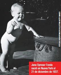 ??  ?? Jane Symour Fonda nació en Nueva York el 21 de diciembre de 1937.