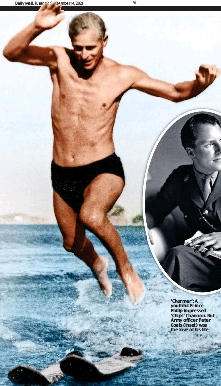 ??  ?? 'Charmer': A youthful Prince Philip impressed 'Chips' Channon. But Army officer Peter Coats (inset) was the love of his life