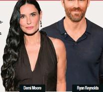 ??  ?? Demi Moore Ryan Reynolds