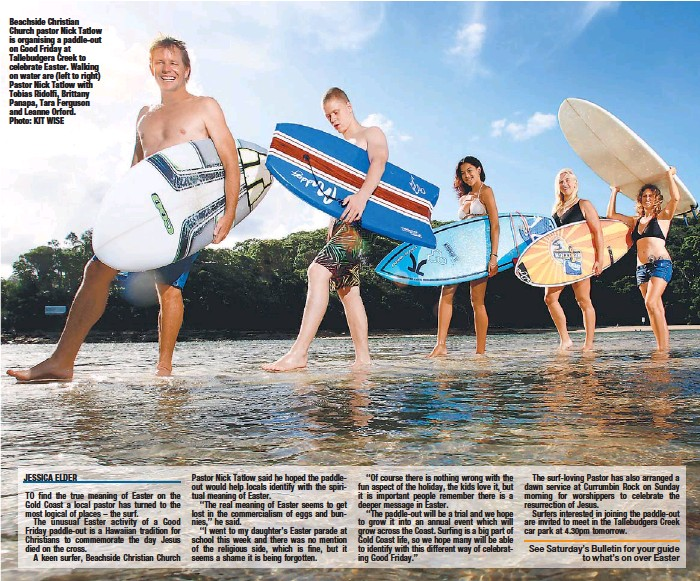 PressReader - The Gold Coast Bulletin: 2013-03-28 - Friday's good for  pastor's paddle-out to promote spirit of Easter