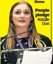 ??  ?? People pledge Natalie Don