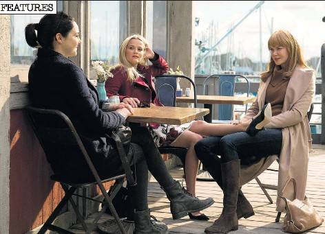 ??  ?? Shailene Woodley, Reese Witherspoon and Nicole Kidman in Big Little Lies