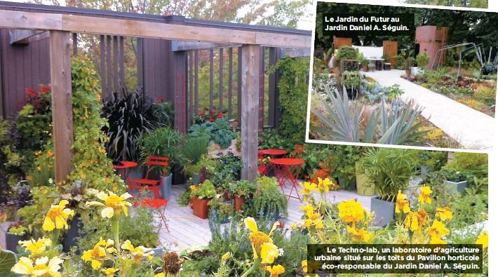 ??  ?? Le Jardin du Futur au Jardin Daniel A. Séguin. Le Techno-lab, un laboratoire d'agriculture urbaine situé sur les toits du Pavillon horticole éco-responsable du Jardin Daniel A. Séguin.