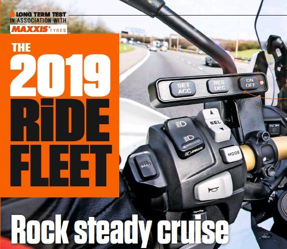 PressReader - RiDE (UK): 2019-06-01 - The RIDE 2019 Test Fleet