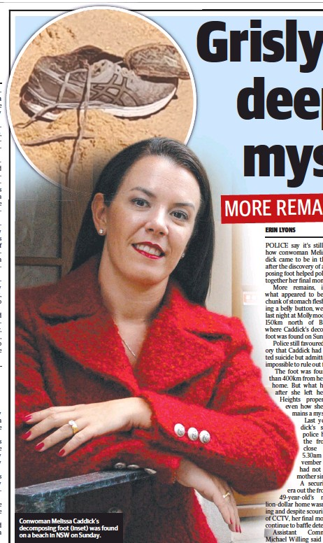 ??  ?? Conwoman Melissa Caddick's decomposing foot (inset) was found on a beach in NSW on Sunday.