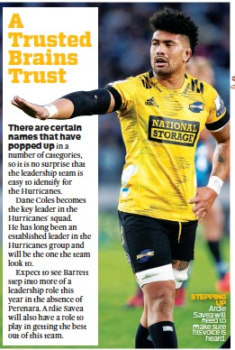??  ?? STEPPING UP Ardie Savea will need to make sure his voice is heard.
