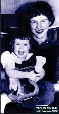 ??  ?? TROUBLED: Plath with Frieda in 1962