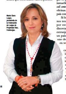 ??  ?? María Clara Luque, presidenta de la Federación de Lonjas de Propiedad Raíz, Fedelonjas.