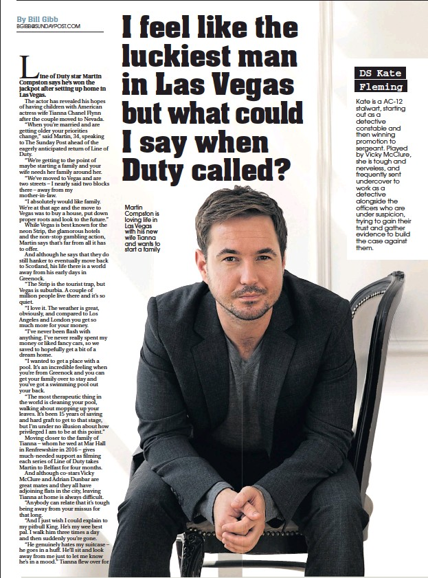 ??  ?? Martin Compston is loving life in Las Vegas with his new wife Tianna and wants to start a family