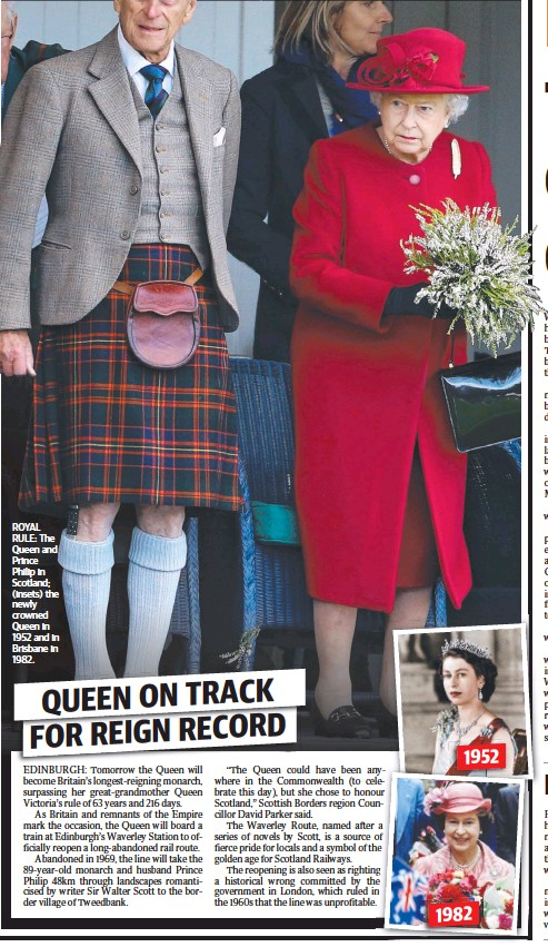 ??  ?? ROYAL RULE: The Queen and Prince Philip in Scotland; (insets) the newly crowned Queen in 1952 and in Brisbane in 1982.