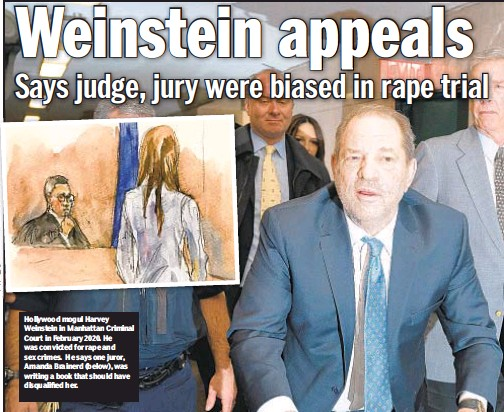 ??  ?? Hollywood mogul Harvey Weinstein in Manhattan Criminal Court in February 2020. He was convicted for rape and sex crimes. He says one juror, Amanda Brainerd (below), was writing a book that should have disqualified her.