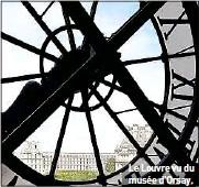 ??  ?? Le Louvre vu du musée d'Orsay.