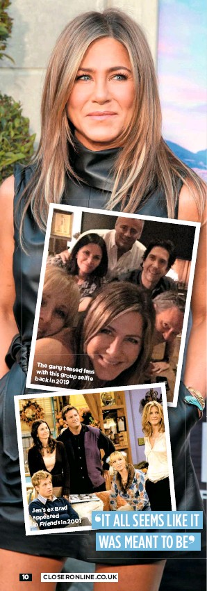 ??  ?? Thegang teased fans with this group selfie back in 2019 Jen's ex Brad appeared in Friends in 2001