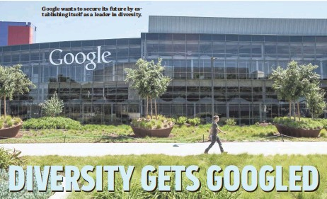 ?? MARTIN E. KLIMEK, USA TODAY ?? Google wants to secure its future by establishing itself as a leader in diversity.