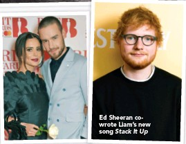 ??  ?? Ed Sheeran cowrote Liam's new song Stack It Up