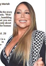 ?? EVAN AGOSTINI/INVISION/AP ?? Singer – and now author – Mariah Carey.
